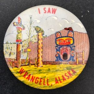 Other - Vintage 50's Wrangell Alaska button